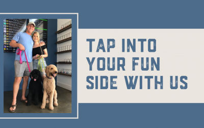 Tap Into Your Fun Side With Us